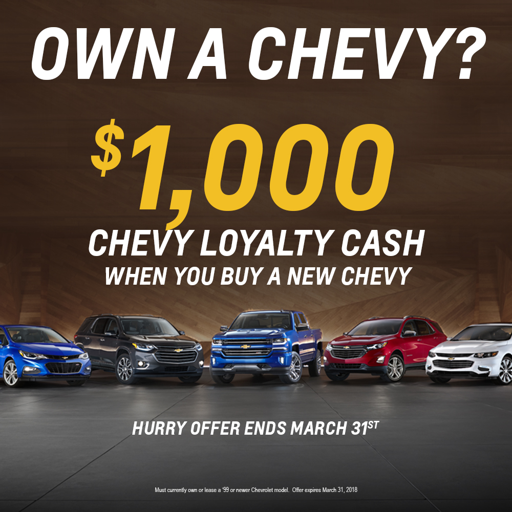 1000 Off For Loyal Chevy Customers Markquart Motors